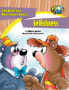 The Brite Star Bears Learn About Selfishness