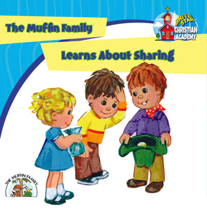 The Muffin Family Learns About Sharing