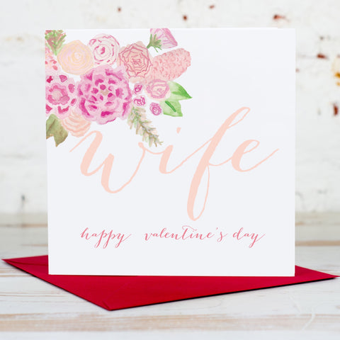 Wife Valentine's Floral Card
