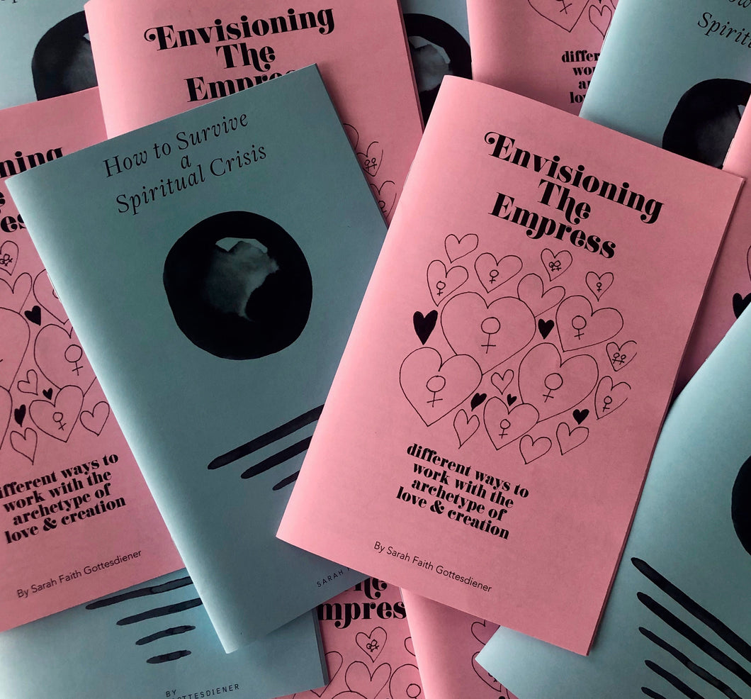 Envisioning the Empress & How to Survive a Spiritual Crisis Zine Pack