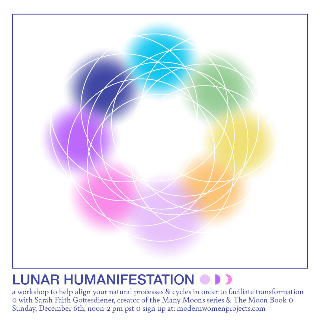 Lunar Humanifestation Online Workshop