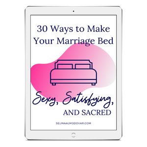 30 Ways To Make Your Marriage Bed Sexy, Satisfying, And Sacred Ebook