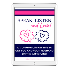 Load image into Gallery viewer, Speak, Listen, and Love Ebook:  10 Communication Tips To Get You And Your Husband On The Same Page