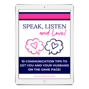 Speak, Listen, and Love Ebook:  10 Communication Tips To Get You And Your Husband On The Same Page
