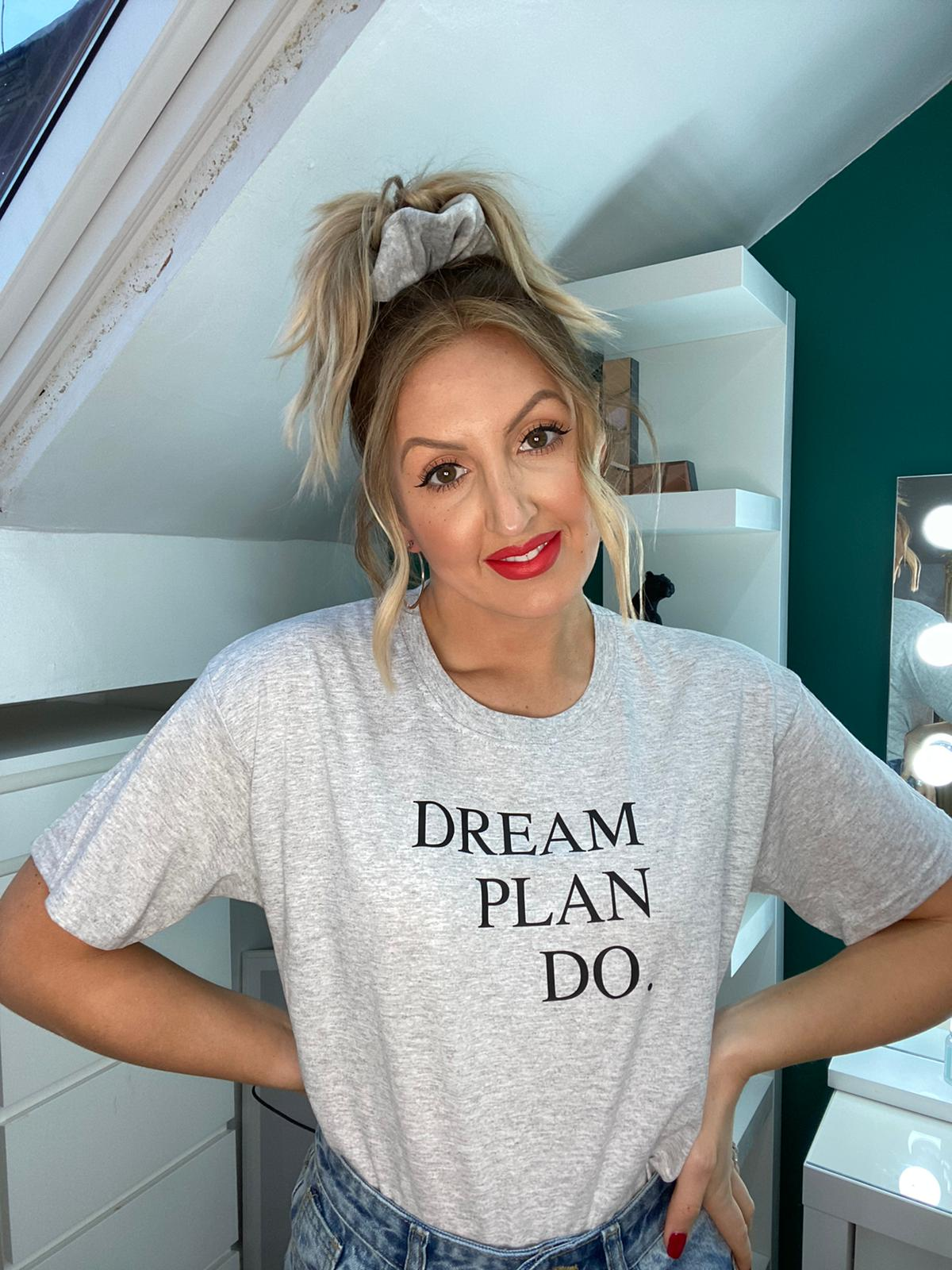 Dream Plan Do Grey Slogan Tshirt