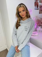 Load image into Gallery viewer, Keep It Simple Babe Cowl Neck Slogan Sweat Tunic In Grey
