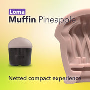 Loma Muffin Pineapple - Loma Muffin Pineapple - Loma Original