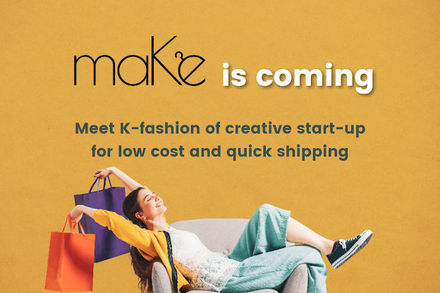 maKe is coming