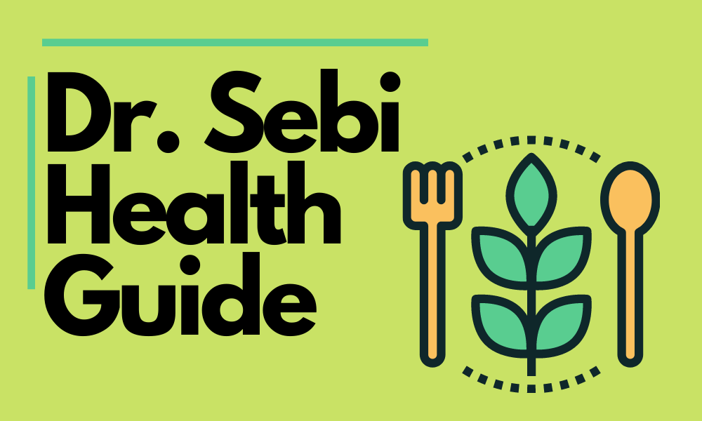The Dr. Sebi Diet- Health Guide for Everyone