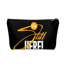 Load image into Gallery viewer, I'm Still Here Accessory Pouch (Black)
