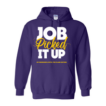 Load image into Gallery viewer, Job Picked It Up Hooded Sweatshirt