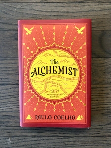 The Alchemist 25th Anniversary Edition by: Paulo Coelho