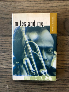 Miles and Me by: Quincy Troupe