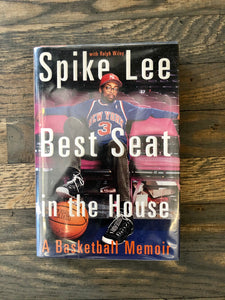 Best Seat in the House by: Spike Lee