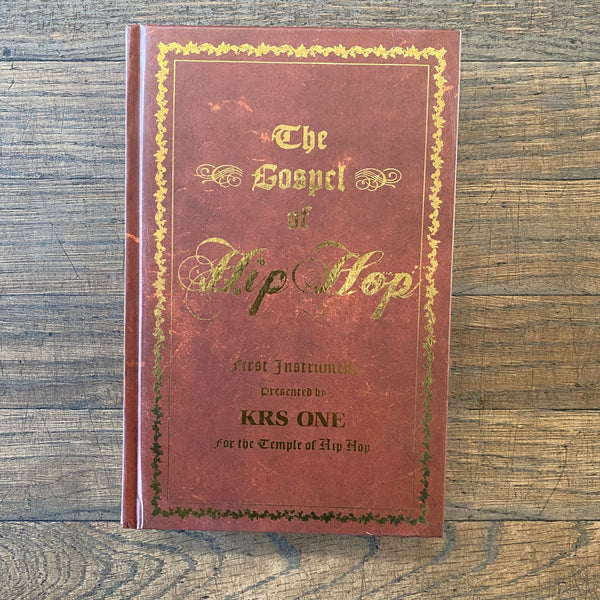 The Gospel of Hip-Hop by KRS One