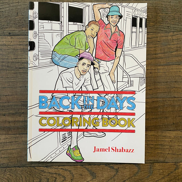 Back in the Days Coloring Book by Jamel Shabazz