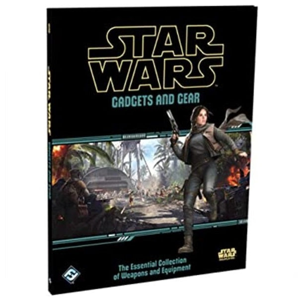 Gadgets and Gear The Essential Collection of Weapons and Equipment:: Star Wars Roleplaying