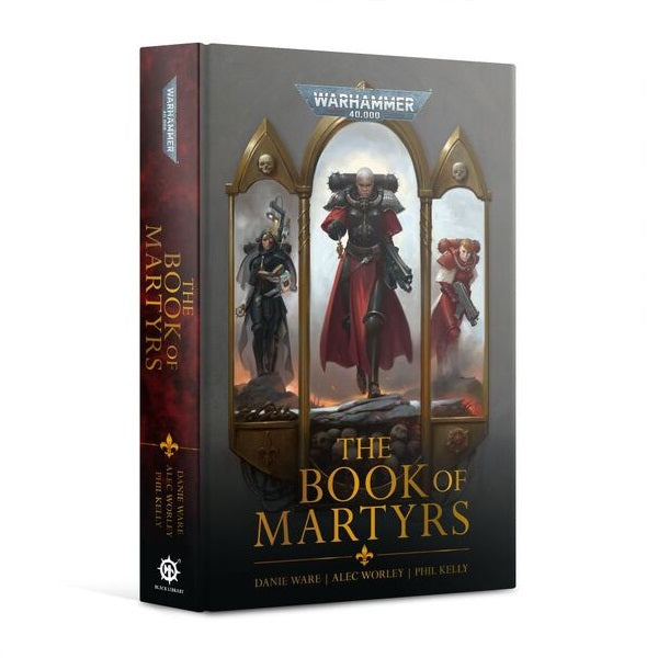 Adeptus Sororitas: The Book of Martyrs