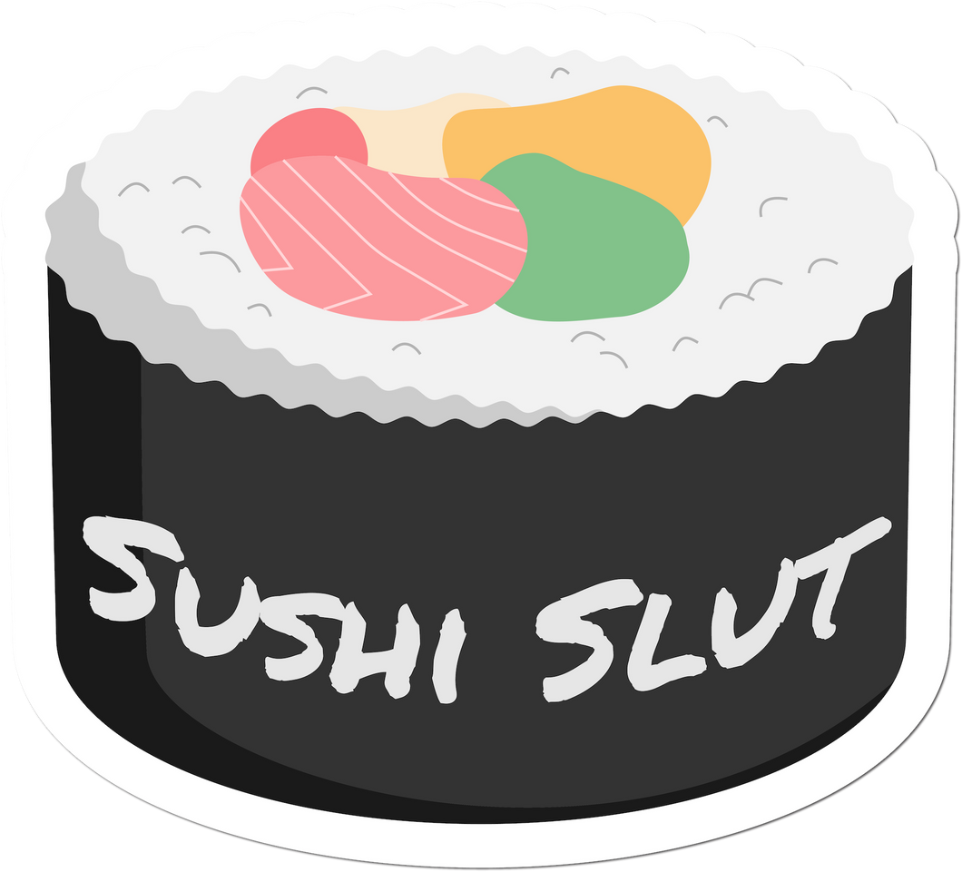 Sushi Slut Weather-Proof Sticker