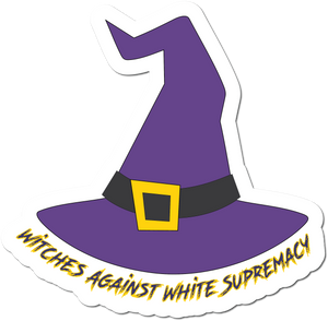 Witches Against White Supremacy Weather-proof Sticker