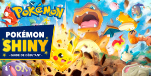 Pokémon Shiny : Guide de Débutant