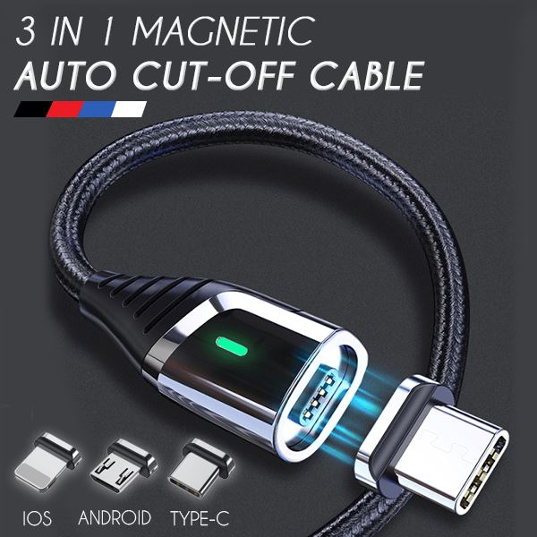 3 in 1 Magnetic Auto Cut-Off Cable