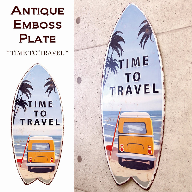 Antique Embossed Plate Surfboard TIME TO TRAVEL MP19003