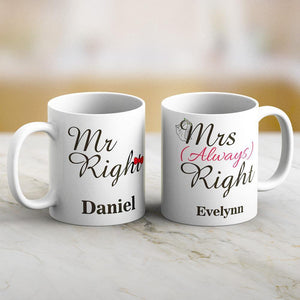Mr and Mrs Right Lover Couple Mug Set with Names Print Both Sides