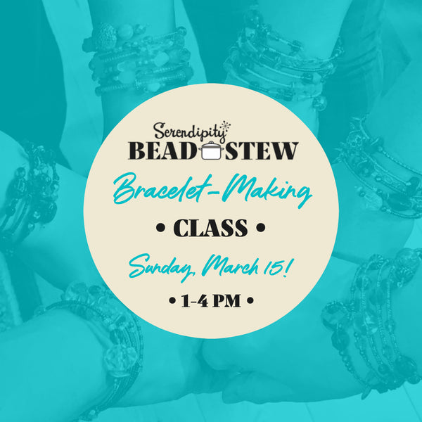"""DO-THE-STEW"" BRACELET-MAKING CLASS!"