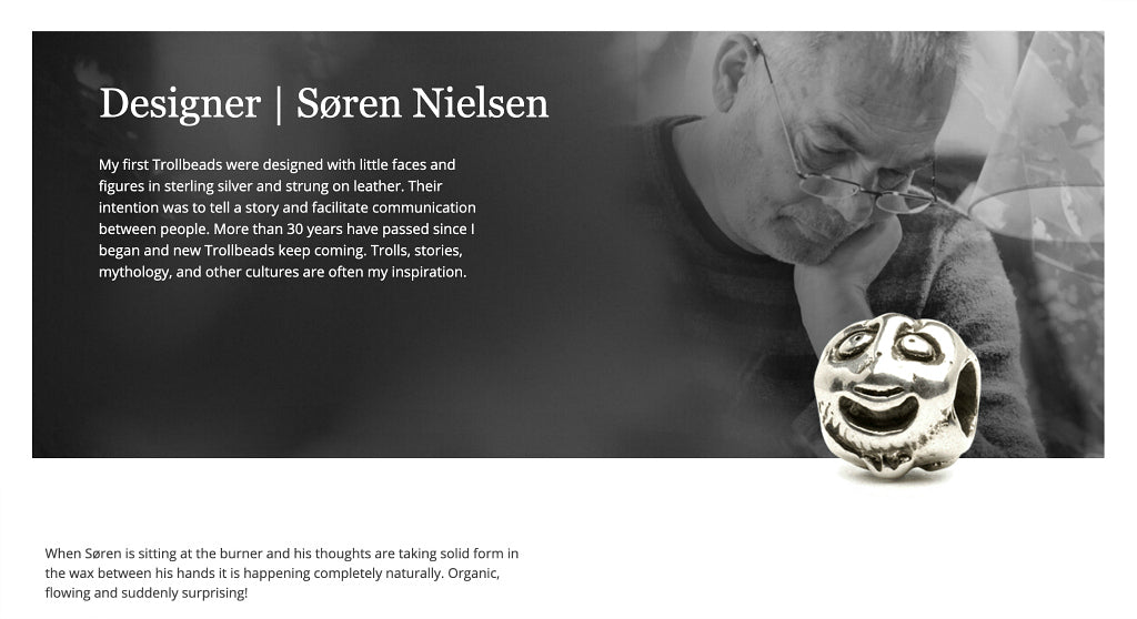 """The first Trollbead to be created was in 1976. It was a small sterling silver bead that was decorated with no less than six faces designed bySøren Nielsen.Two of Søren's amazing, """"multi-face"""" style Trollbeads - """"Five Faces"""" and """"Eight Faces"""" - are available to purchase in Suzie Q Studio's Rare & Retired Collection."""