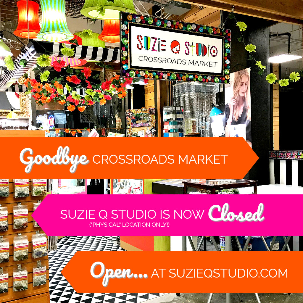Suzie Q Studio at the Crossroads Market is NOW CLOSED, as of July 28th, 2019, in order to focus on my new easy-to-make jewelry kits. Suzie Q Studio is still online though! LAUNCHING SOON!… Serendipity Bead Stew online shopping at suzieqstudio.com, PLUS Bead Stew Jewelry-Making Nites, Bead Stew Private Jewelry-Making Parties, Bead Stew Jewelry-Making Kits for kids, PLUS much more!