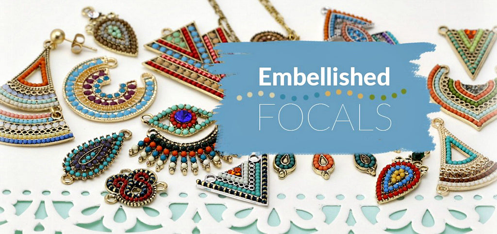 #2... ZOLA EMBELLISHED FOCALS  These focal elements are made of natural brass and plated brass, which are intricately embellished with stones, seed beads and cubic zirconia and are available in a multitude of sizes, shapes, colours and designs!