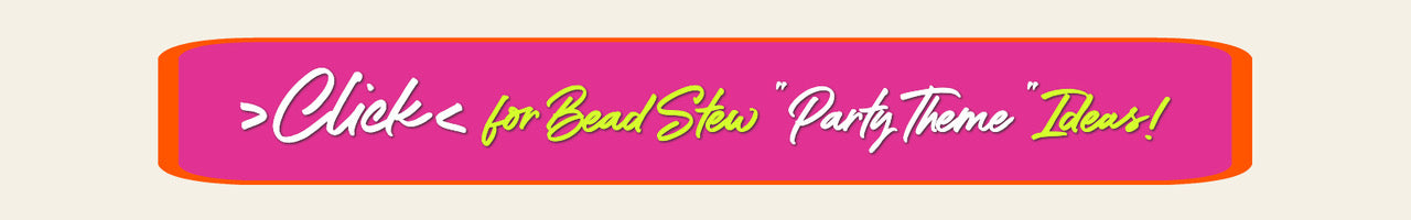 """Suzie Q Studio's BEAD STEW Jewelry-Making Parties give you endless ways to celebrate all sorts of occasions, from casual Gal-Pal Gatherings to Birthdays for """"Grown-Ups"""" to Team-Building Events and much more!  For lots of BEAD STEW Party Theme Ideas, please CLICK here."""