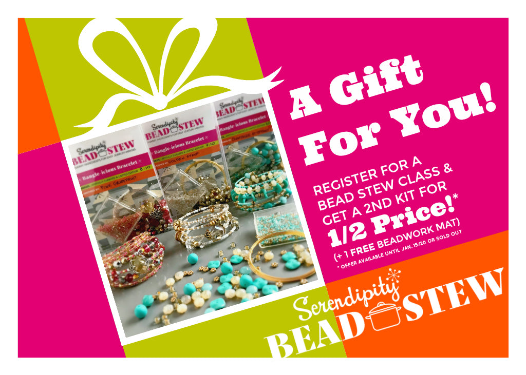 Suzie Q Studio Boxing Day / New Year's CLASS SPECIAL AVAILABLE ONLY until JANUARY 15 or WHEN CLASSES SOLD OUT!... register for a BEAD STEW bracelet making class and get a second kit for half price.