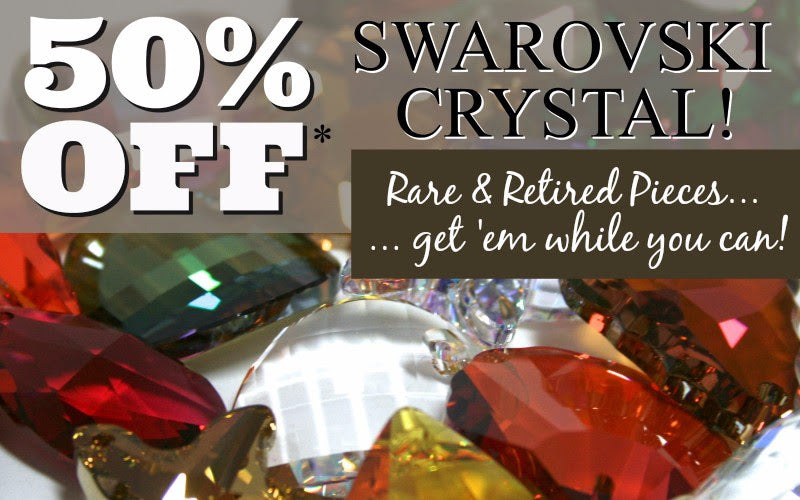 Swarovski Crystal 50% OFF -- THIS WEEKEND (Sept 14-16/18)) is your last chance to stock up on your Kumihimo beads, leather & supplies, plus all our other jewelry-making supplies...findings, chain, beads, SWAROVSKI CRYSTALS, and lots more -- ALL at 50% OFF! Hope to see you this weekend at Suzie's new Crossroads Market location in Calgary!