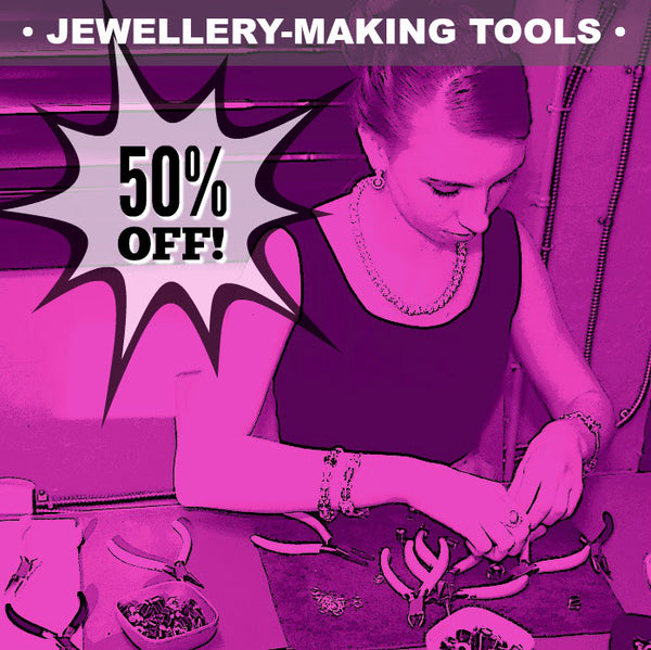 Jewellery-Making Tools - 50% OFF!