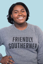 Load image into Gallery viewer, Friendly Southerner Sweatshirt