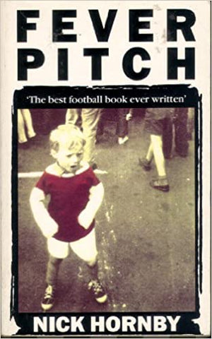 nick hornby fever pitch football obession