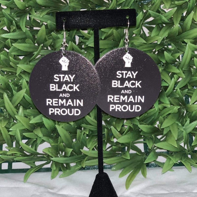 """Stay Black and Remain Proud"" wooden Earrings - 716 Microblading & Beauty"