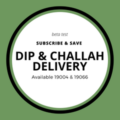 Shabbat Dip Subscription: Beta Testing Local Deliveries