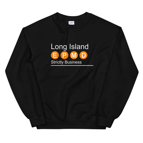 LONG ISLAND EPMD SWEATSHIRT