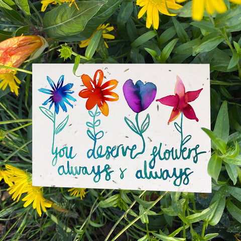 Plantable Wildflower Cards: You Deserve Flowers