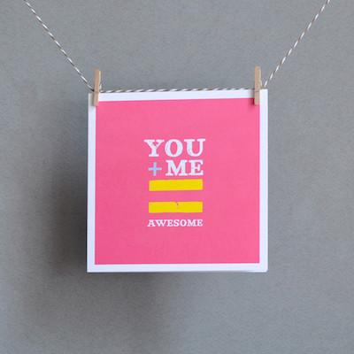 You+Me=Awesome greeting card by Bold Bunny Dublin