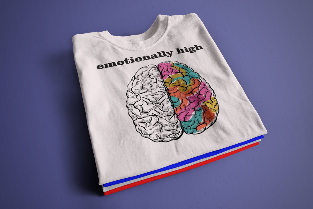 emotionally high- Half Sleeve T-Shirt