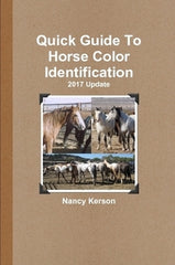 Quick Guide To Horse Color Identification - 2017 Update
