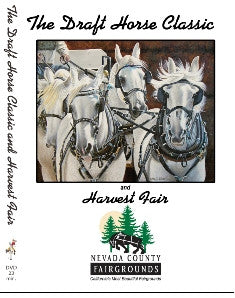 The Draft Horse Classic at the Nevada County Fairgrounds, Grass Valley, California