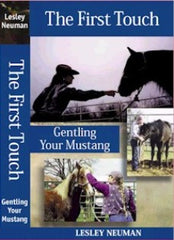 Lesley Neuman: The First Touch; Gentling Your Mustang