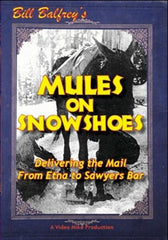 Bill Balfrey's MULES ON SNOWSHOES