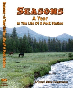 SEASONS: A Year in the Life of a Pack Station