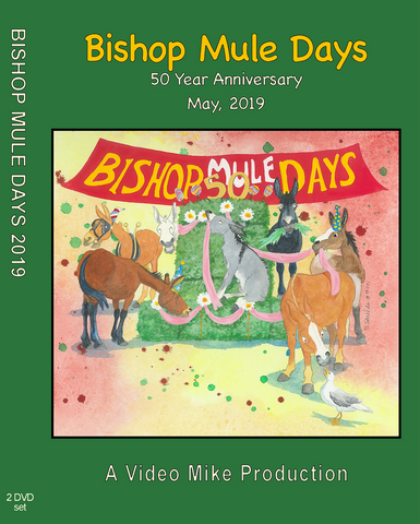 2019 Bishop Mule Days (Pre-Order) DVD